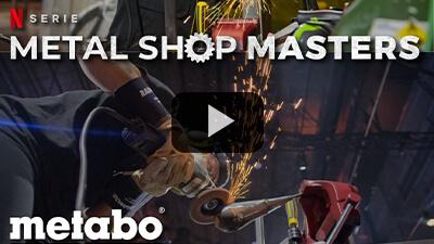Metabo presente y en acción en la serie Metal Shop Masters este 10/09/2021